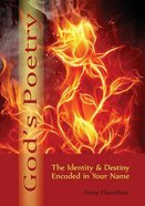 God's Poetry: The Identity and Destiny Encoded in Your Name Paperback