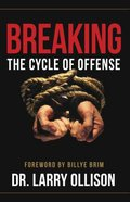 Breaking the Cycle of Offense Paperback