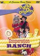 Cooperation Ranch (Nana Puddin Series)
