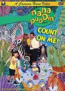 Nana Puddin': Count on Me! DVD