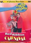 Red Ribbon Carnival (Nana Puddin' Series) DVD