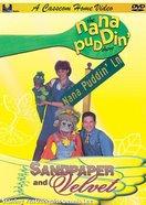 Sandpaper and Velvet (Nana Puddin' Series) DVD