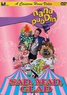 Sad, Mad, Glad (Nana Puddin' Series) DVD