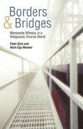 Borders & Bridges Paperback