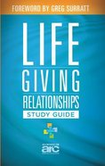 Lifegiving Relationships (Study Guide) Paperback