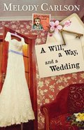 Will, a Way, and a Wedding, a (Dear Daphne Novel Series) Paperback