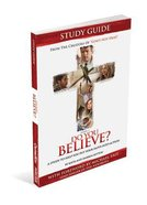 Do You Believe? Study Guide Paperback
