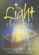 The Light of Christmas (Gift Book) Paperback