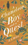 Chameleon, a Boy, and a Quest, a (#01 in The Messenger Series) Paperback
