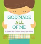 God Made All of Me Hardback