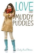 Love and Muddy Puddles (Coco And Charlie Franks Series) Paperback