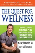 The Quest For Wellness Hardback