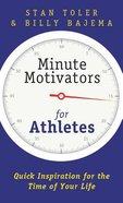 Minute Motivators For Athletes Paperback