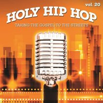 Holy Hip Hop #20: Taking the Gospel to the Streets