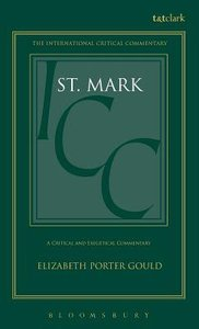 St. Mark (International Critical Commentary Series)