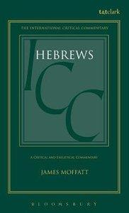Hebrews (International Critical Commentary Series)