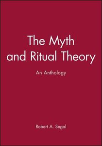 Myth and Ritual Theory: An Anthology