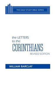 Letters to the Corinthians (Daily Study Bible New Testament Series)