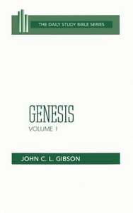 Genesis (Volume 1) (Daily Study Bible Old Testament Series)