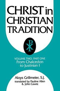 Christ in Christian Tradition (Vol 2, Part 1)