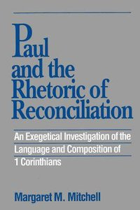 Paul and the Rhetoric of Reconciliation