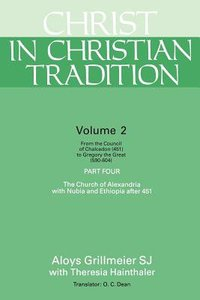 Christ in Christian Tradition (Vol 2, Part 4)