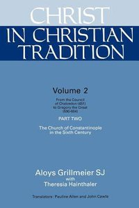Christ in Christian Tradition (Vol 2, Part 2)