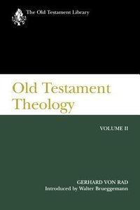 Old Testament Theology (Vol. 2) (Old Testament Library Series)