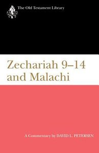Zechariah 9-14 and Malachi (Old Testament Library Series)