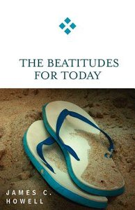 The Beatitudes For Today (For Today Series)