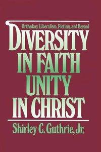 Diversity in Faith, Unity in Christ