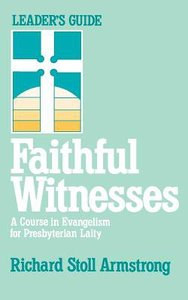 Faithful Witnesses