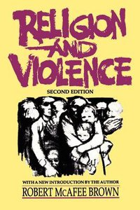 Religion and Violence (2nd Edition)