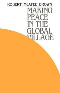Making Peace in the Global Village