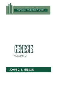 Genesis (Volume 2) (Daily Study Bible Old Testament Series)