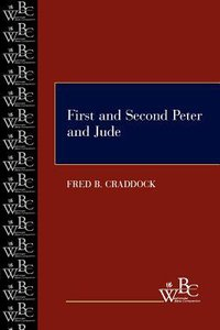 First and Second Peter and Jude (Westminster Bible Companion Series)