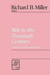 War in the Twentieth Century (Library Of Theological Ethics Series)
