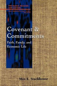Covenant and Commitments (Family Religion & Culture Series)