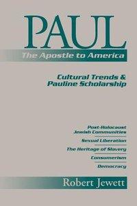Paul: The Apostle to America