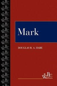 Mark (Westminster Bible Companion Series)