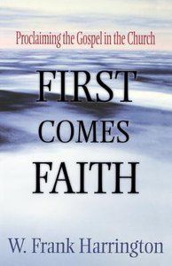 Faith Comes First