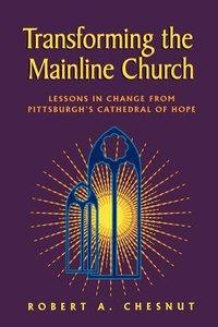 Transforming the Mainline Church