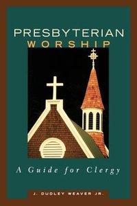 Presbyterian Worship