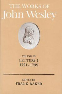 The Works of John Wesley (Vol 25)