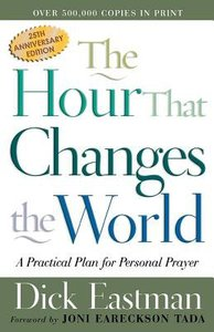 The Hour That Changes the World (25th Anniversary Edition)