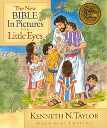 The New Bible in Pictures For Little Eyes (Gold Gift Edition)