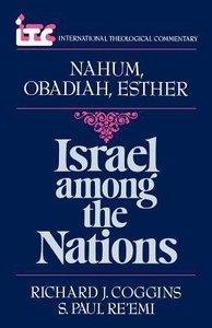 Itc Nahum Obadiah Esther (International Theological Commentary Series)