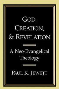 God, Creation and Revelation