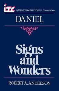 Itc Daniel (International Theological Commentary Series)