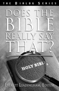 Does the Bible Really Say That? (Leaders Guide) (Dialog Study Series)
